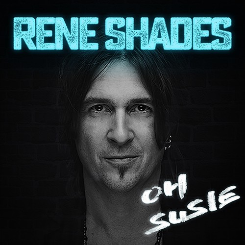 Rene Shades - Oh Susie